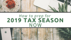 How to prep for 2019 tax season now blog post