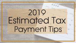estimated payments tax tips 2019 tax season bookkeeping payroll